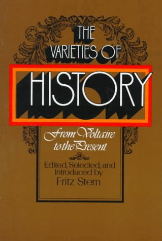 Varieties of History From Voltaire to the Present  1973 edition cover