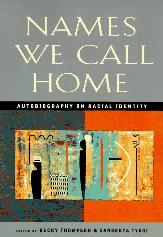 Names We Call Home Autobiography on Racial Identity  1996 edition cover