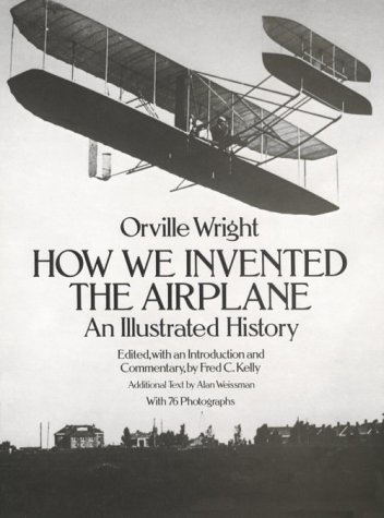 How We Invented the Airplane An Illustrated History  1988 (Reprint) edition cover