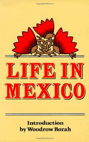 Life in Mexico  Reprint  9780520046627 Front Cover