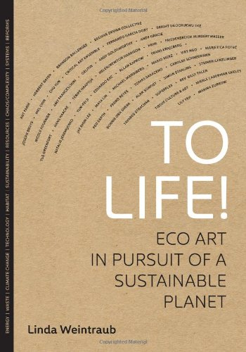 To Life! Eco Art in Pursuit of a Sustainable Planet  2012 edition cover