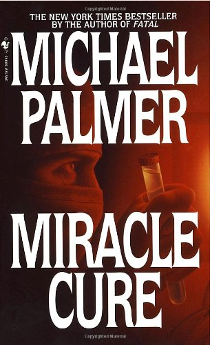 Miracle Cure A Novel Reprint 9780553576627 Front Cover