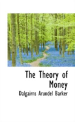 The Theory of Money:   2008 edition cover
