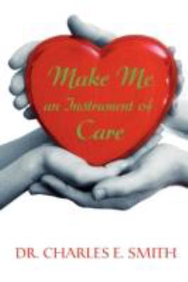 Make Me an Instrument of Care  N/A edition cover