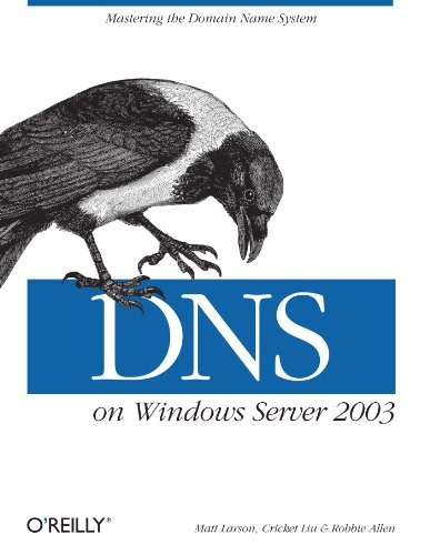 DNS on Windows Server 2003  3rd 2004 9780596005627 Front Cover
