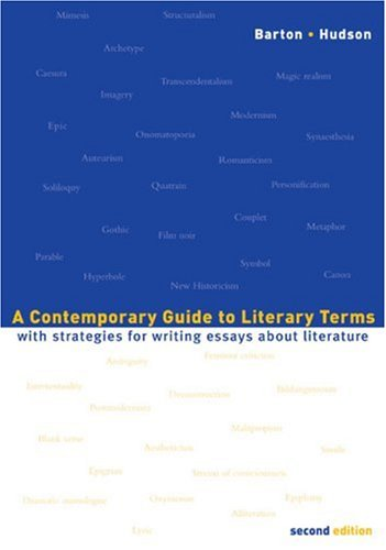 Contemporary Guide to Literary Terms With Strategies for Writing Essays about Literature 2nd 2004 edition cover