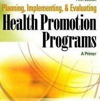 Planning, Implementing, and Evaluating Health Education Programs : A Primer 1st edition cover