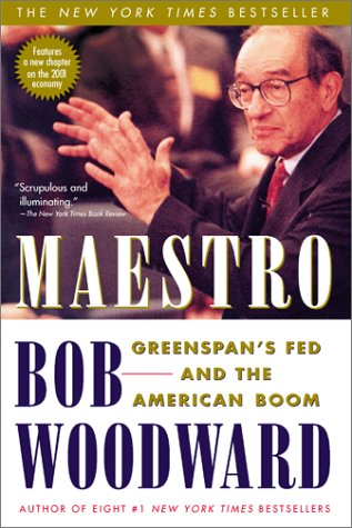 Maestro Greenspan's Fed and the American Boom  2001 (Reprint) edition cover