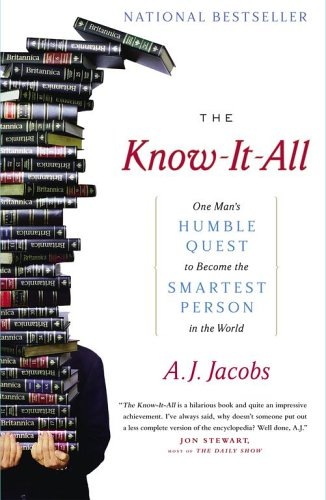Know-It-All One Man's Humble Quest to Become the Smartest Person in the World  2005 edition cover