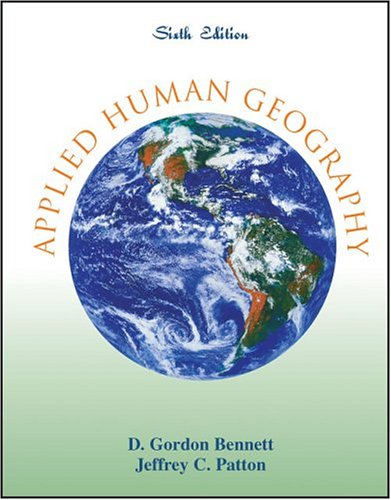 Applied Human Geography 6th 2005 (Revised) 9780757516627 Front Cover