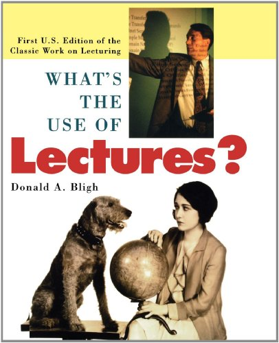 What's the Use of Lectures? First U. S. Edition of the Classic Work on Lecturing 6th 2000 9780787951627 Front Cover