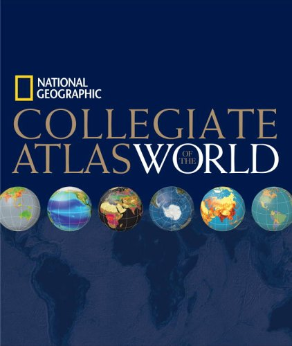 National Geographic Collegiate Atlas of the World   2006 edition cover