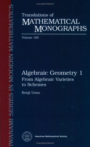 Algebraic Geometry 1 From Algebraic Varieties to Schemes  1999 edition cover