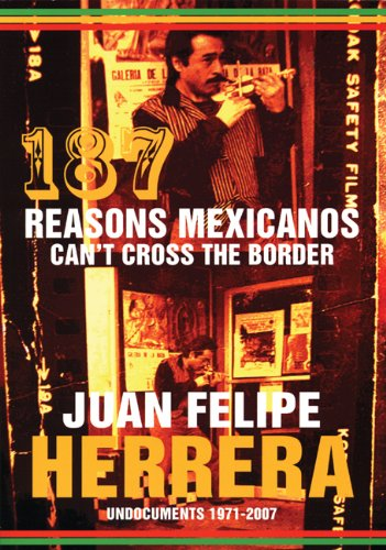 187 Reasons Mexicanos Can't Cross the Border, 1971-2007   2007 edition cover