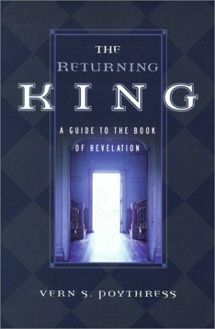 Returning King A Guide to the Book of Revelation  2000 edition cover