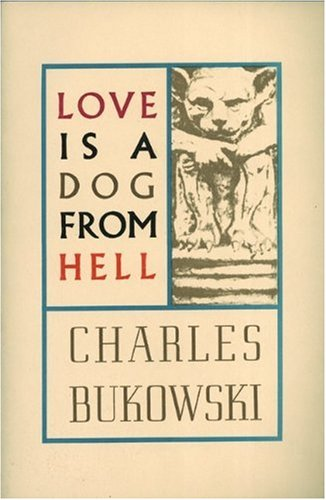 Love Is a Dog from Hell   1977 (Reprint) edition cover