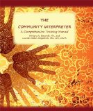community Interpreter : Professional Training for Bilingual Staff and Community Interpreters 5th 2004 edition cover