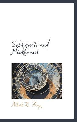 Sobriquets and Nicknames  N/A 9781113171627 Front Cover