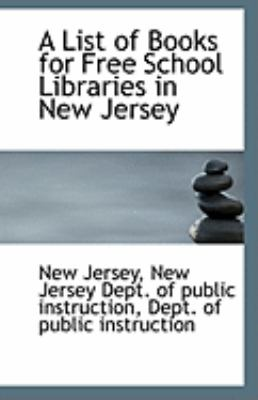 List of Books for Free School Libraries in New Jersey  N/A 9781113270627 Front Cover