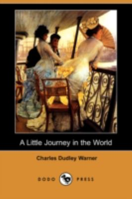 A Little Journey in the World:   2008 9781406576627 Front Cover
