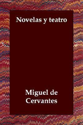 Novelas Y Teatro  N/A 9781406802627 Front Cover