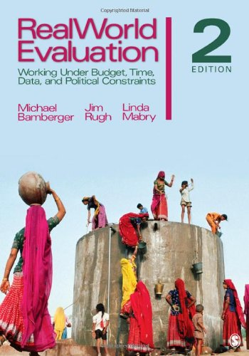 RealWorld Evaluation Working under Budget, Time, Data, and Political Constraints 2nd 2012 edition cover