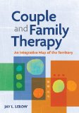 Couple and Family Therapy: An Integrative Map of the Territory  2013 edition cover