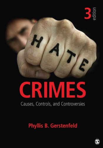 Hate Crimes Causes, Controls, and Controversies 3rd 2013 edition cover