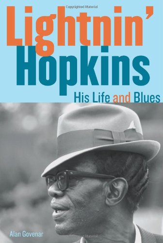 Lightnin' Hopkins His Life and Blues  2010 9781556529627 Front Cover