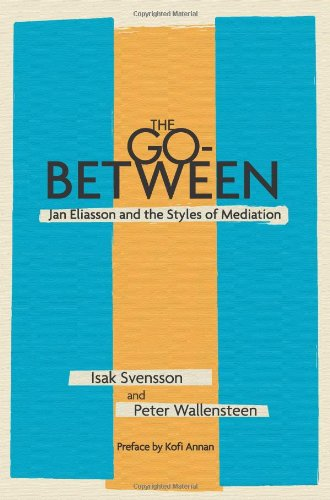 Go-Between Jan Eliasson and the Styles of Mediation  2010 edition cover