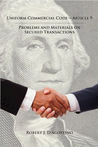 Uniform Commercial Code -- Article 9 Problems and Materials on Secured Transactions  2012 edition cover