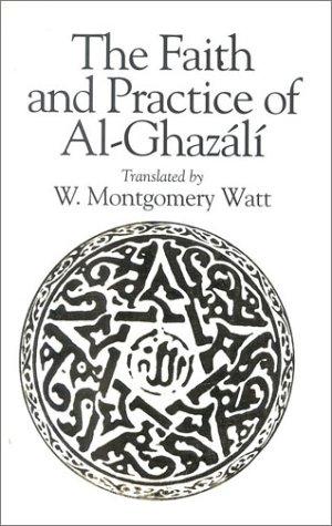 Faith and Practice of Al-Ghazali  2nd 2000 edition cover