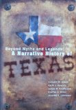 Beyond Myths and Legends A Narrative History of Texas 3rd edition cover