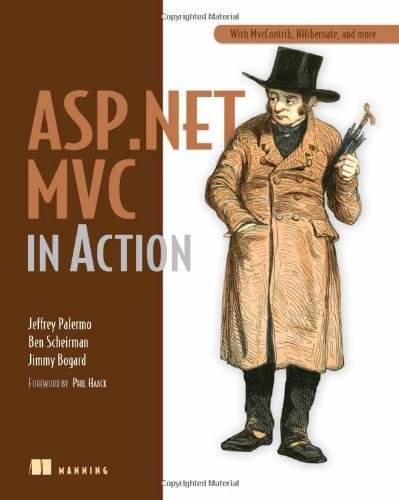ASP. NET MVC in Action With MvcContrib, NHibernate, and More  2009 9781933988627 Front Cover