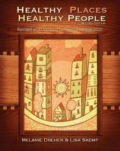 Healthy Places, Healthy People A Handbook for Culturally Informed Community Nursing Practice 2nd 2011 edition cover