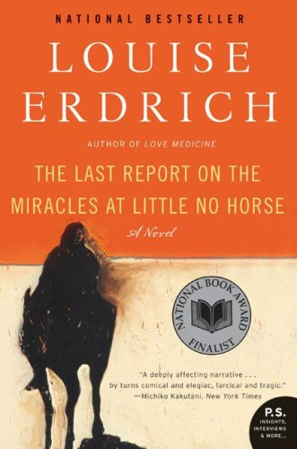Last Report on the Miracles at Little No Horse  N/A edition cover
