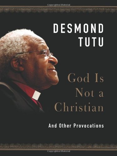 God Is Not a Christian And Other Provocations  2011 edition cover
