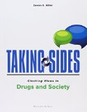 Taking Sides: Clashing Views in Drugs and Society  11th 2016 9780078139628 Front Cover