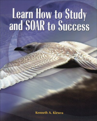 Learn How to Study and SOAR to Success   2005 edition cover