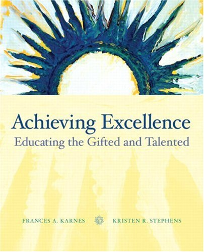Achieving Excellence Educating the Gifted and Talented  2008 edition cover