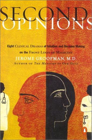 Second Opinions 8 Clinical Dramas Intuition Decision Making Front Lines Medn N/A edition cover