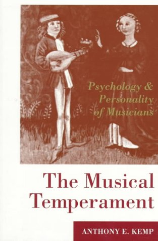 Musical Temperament Psychology and Personality of Musicians  1996 edition cover