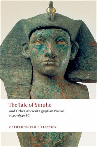 Tale of Sinuhe And Other Ancient Egyptian Poems, 1940-1640 BC  2009 edition cover