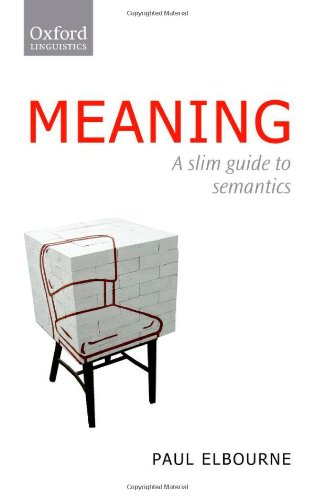Meaning A Slim Guide to Semantics  2011 edition cover