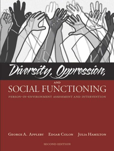 Diversity, Oppression, and Social Functioning Person-in-Environment Assessment and Intervention 2nd 2007 edition cover