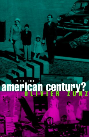 Why the American Century?   1998 9780226994628 Front Cover
