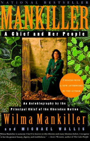 Mankiller A Chief and Her People Revised  9780312206628 Front Cover