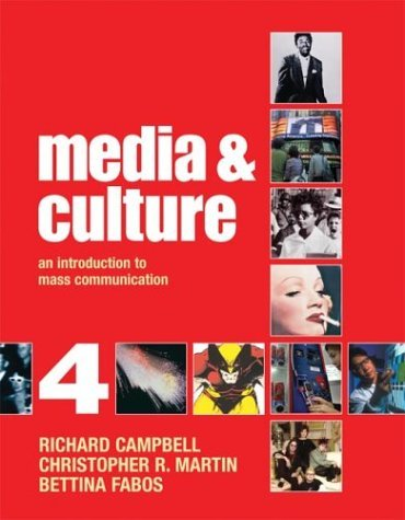 Media and Culture An Introduction to Mass Communication 4th 2004 9780312404628 Front Cover