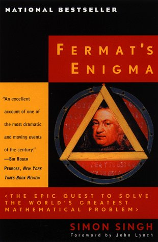 Fermat's Enigma The Epic Quest to Solve the World's Greatest Mathematical Problem Reprint edition cover