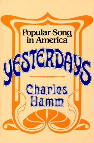 Yesterdays Popular Song in America  1983 (Reprint) edition cover